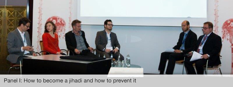 Panel I: How to become a jihadi and how to prevent it